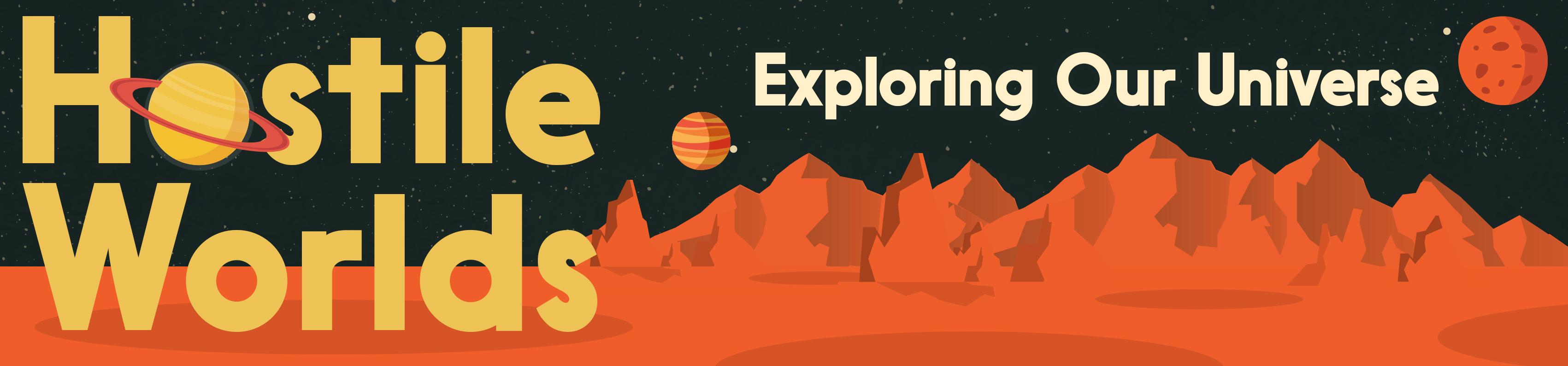Hostile Worlds Space exploration podcast
